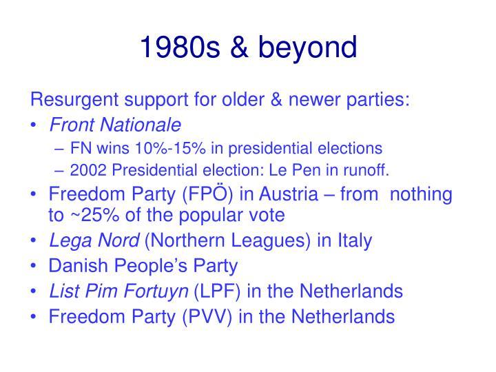 1980s & beyond