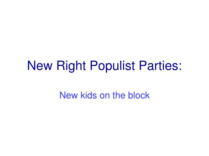 New right populist parties