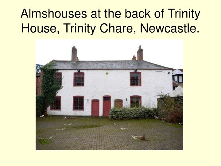 Almshouses at the back of Trinity House, Trinity Chare, Newcastle.