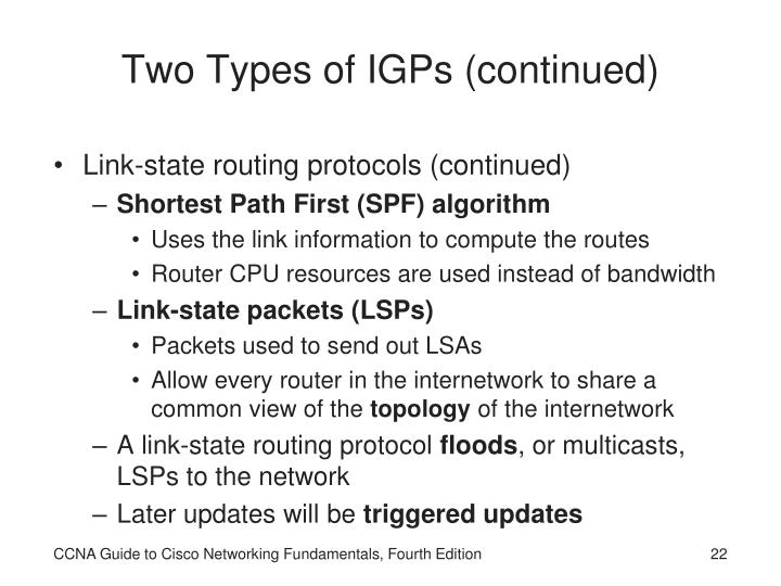 Two Types of IGPs (continued)
