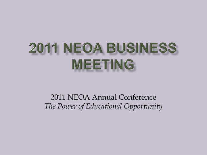 2011 NEOA Business Meeting