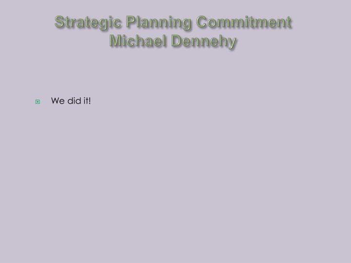 Strategic Planning Commitment