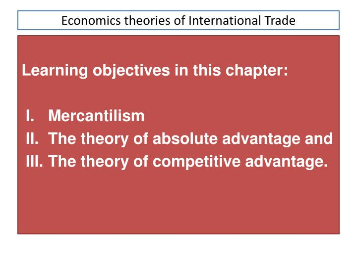 Purpose of international economics theories