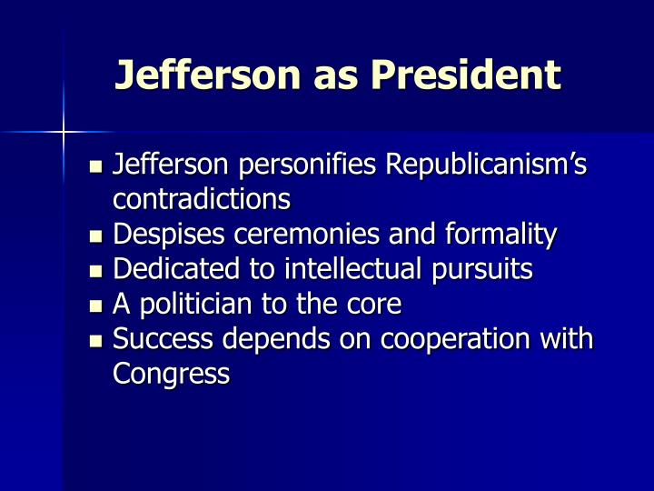 jeffersons republican vision success and failures Cia vision, mission,  the world factbook  the interior of the multi-purpose room the jeffersons' bed sits to the immediate right.