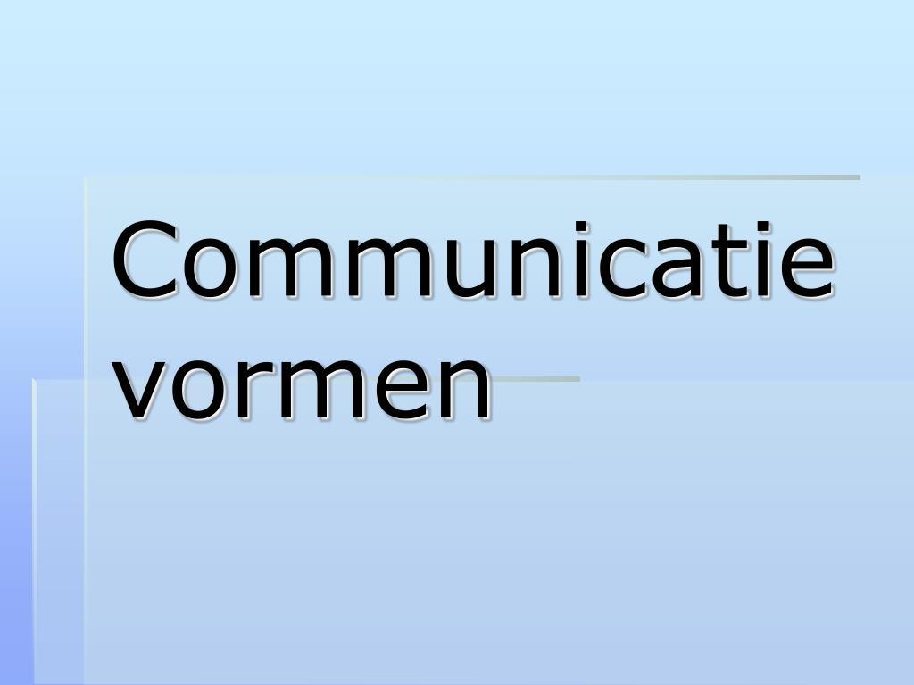 Communicatie vormen