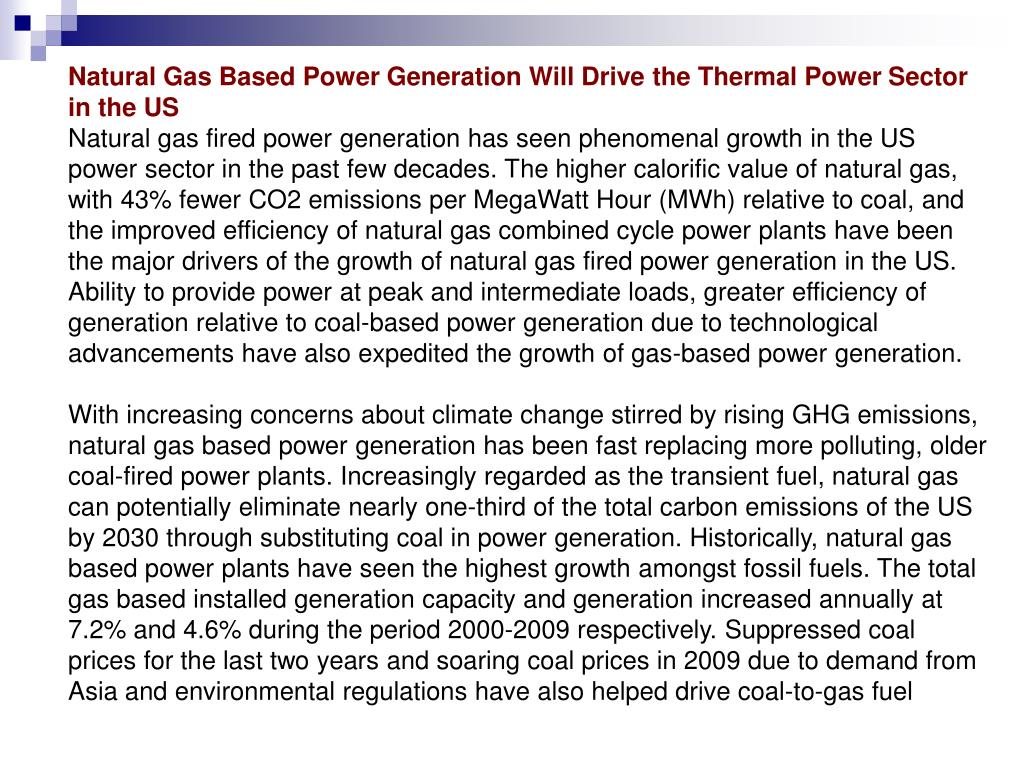 Natural Gas Based Power Generation Will Drive the Thermal Power Sector in the US