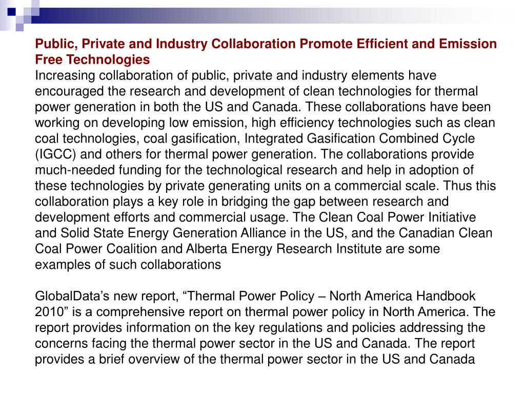 Public, Private and Industry Collaboration Promote Efficient and Emission Free Technologies