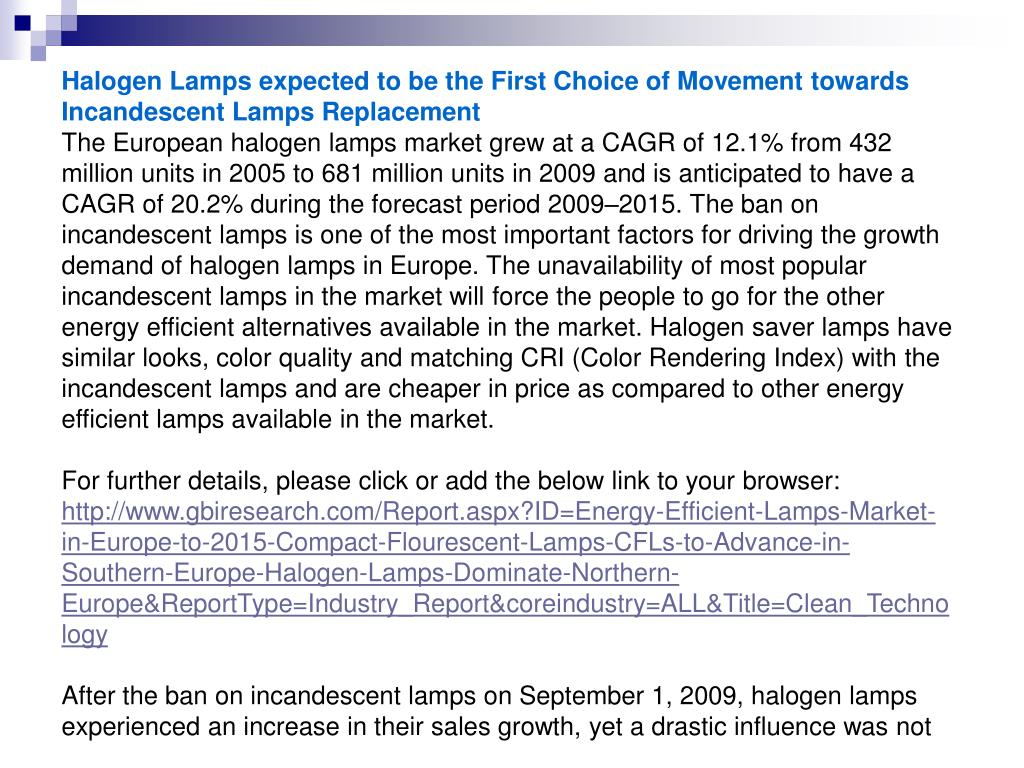 Halogen Lamps expected to be the First Choice of Movement towards Incandescent Lamps Replacement