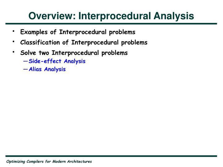 Overview: Interprocedural Analysis