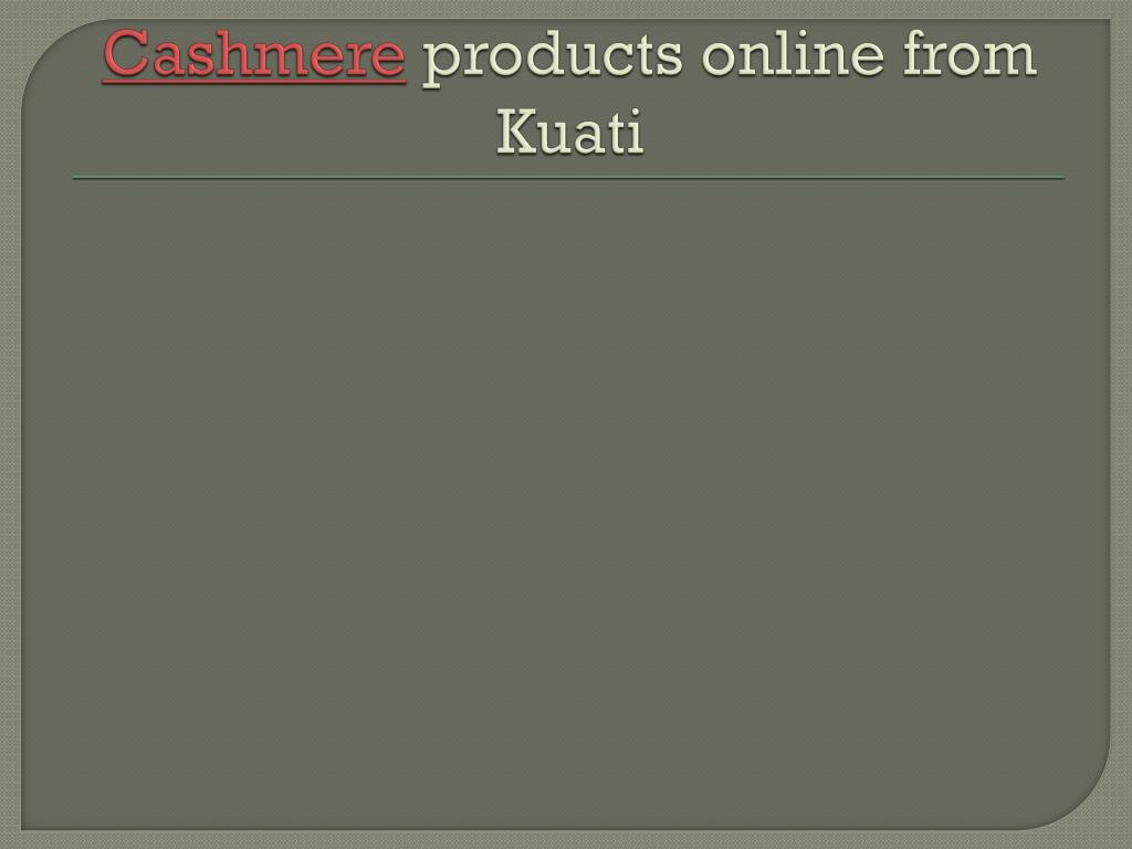 cashmere products online from kuati