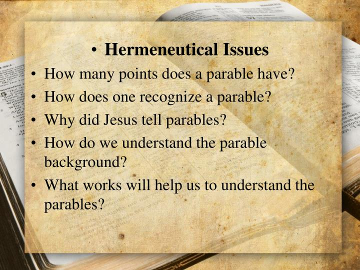 Hermeneutical Issues