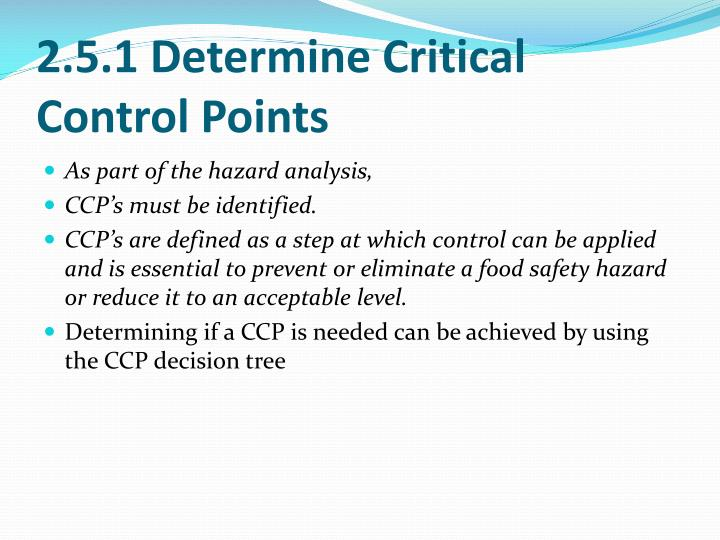 2.5.1 Determine Critical Control Points