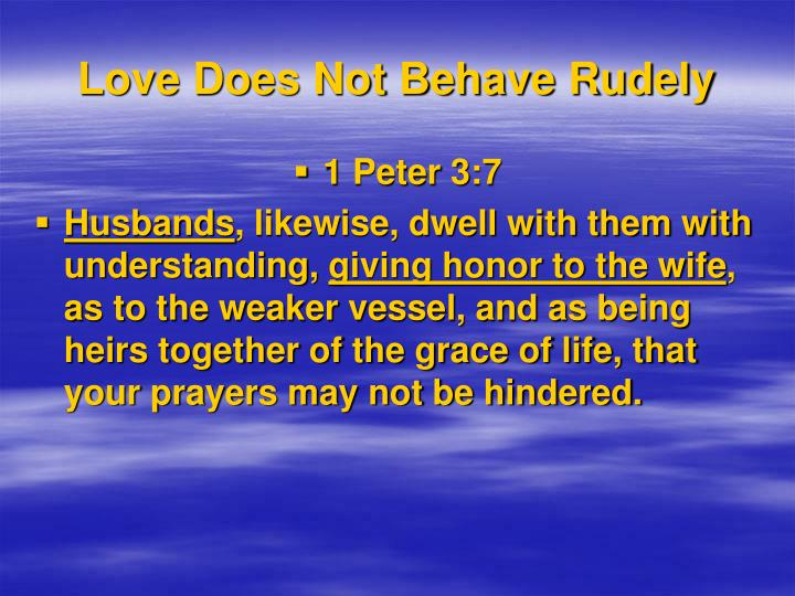 Love Does Not Behave Rudely