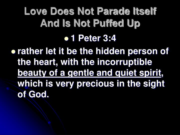 Love Does Not Parade Itself