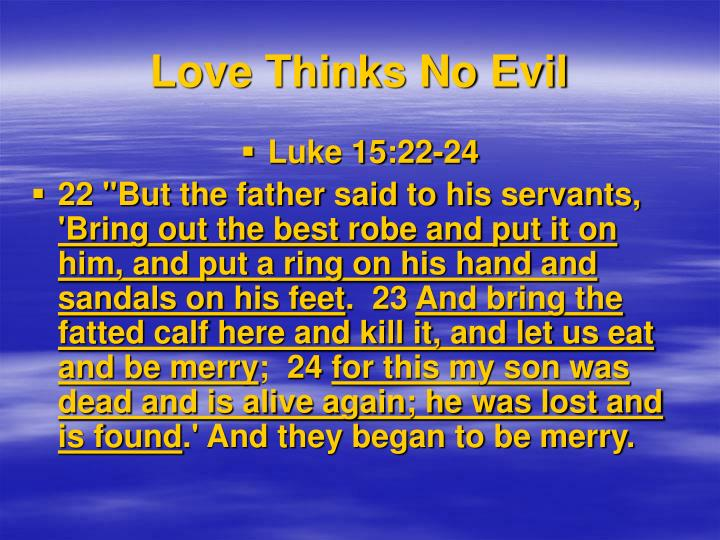 Love Thinks No Evil