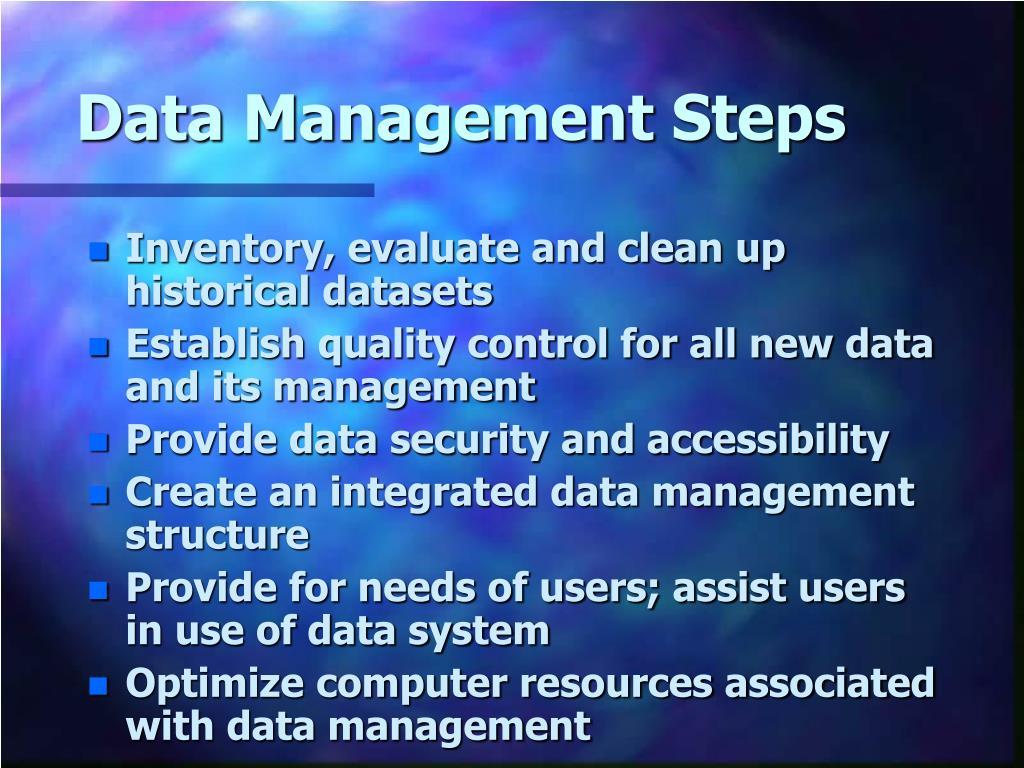 Data Management Steps
