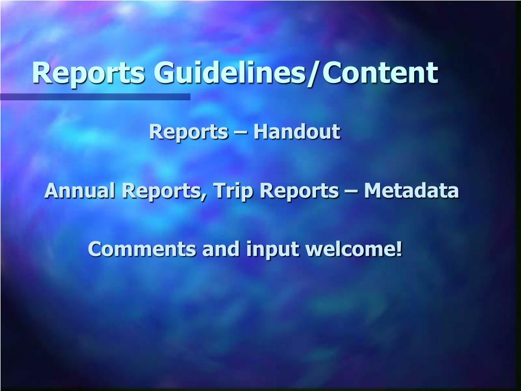 Reports Guidelines/Content