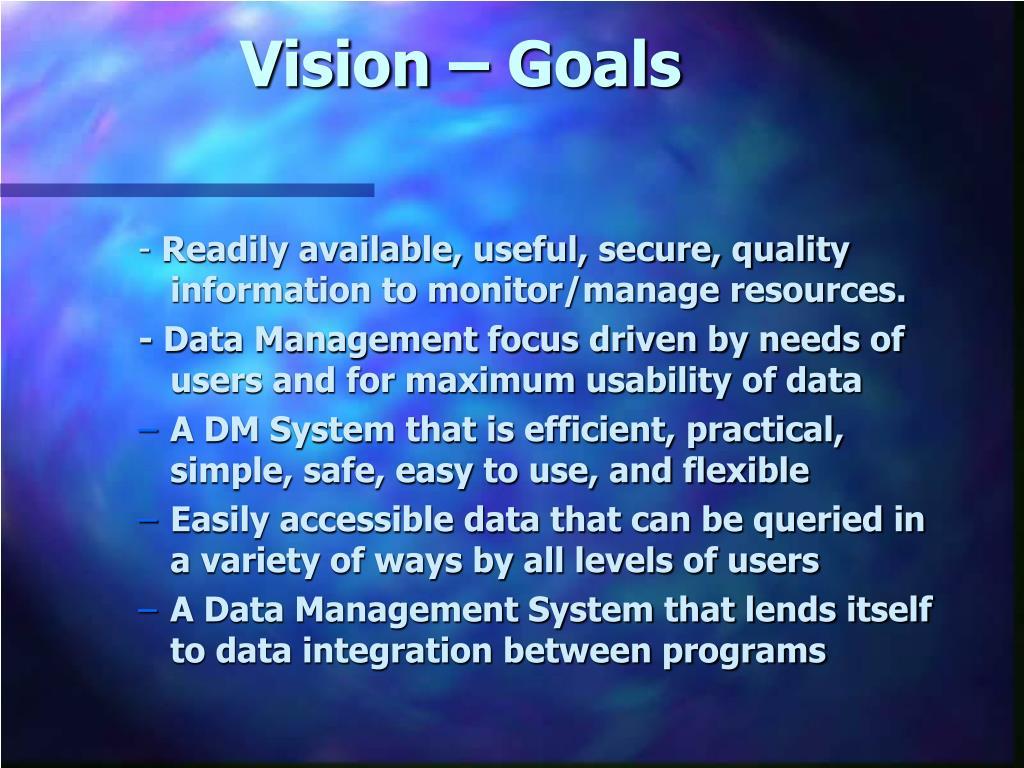 Vision – Goals