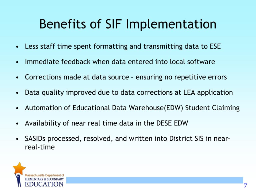 Benefits of SIF Implementation