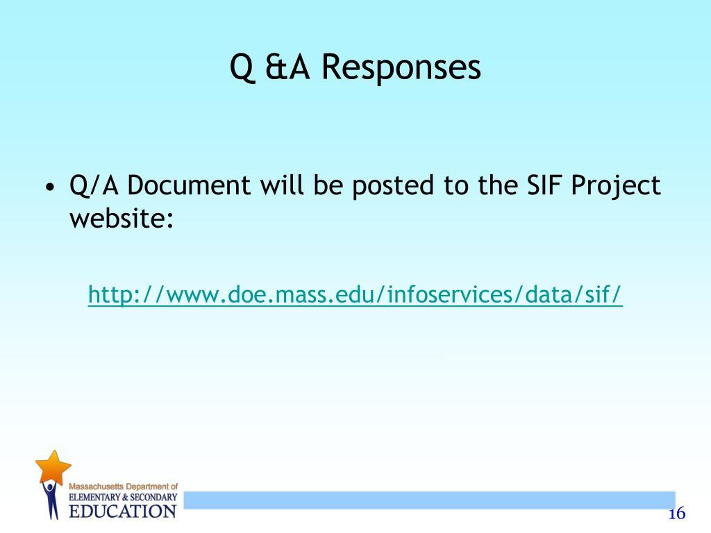 Q &A Responses