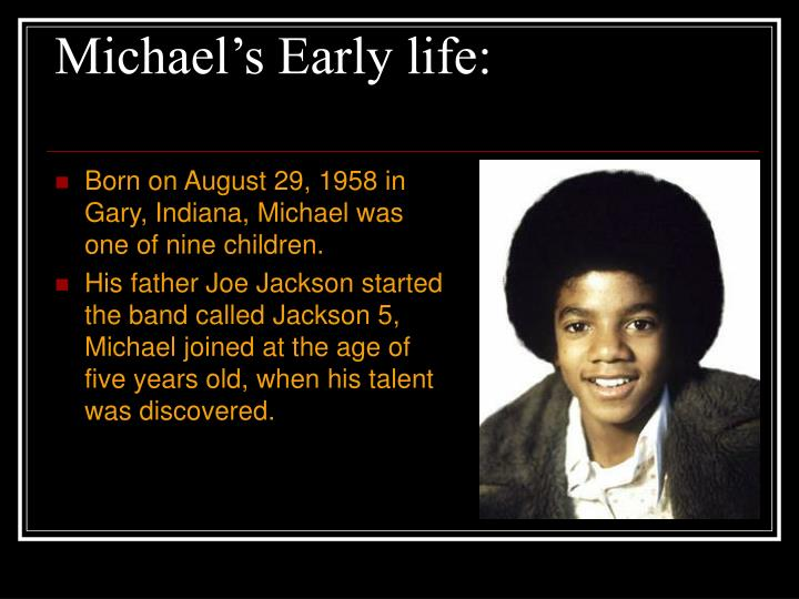 Michael s early life