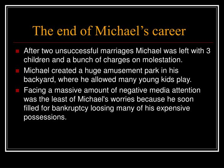 The end of Michael's career