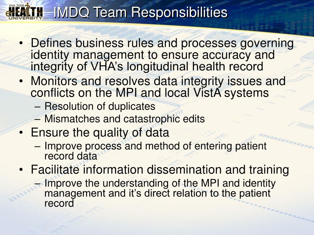 IMDQ Team Responsibilities