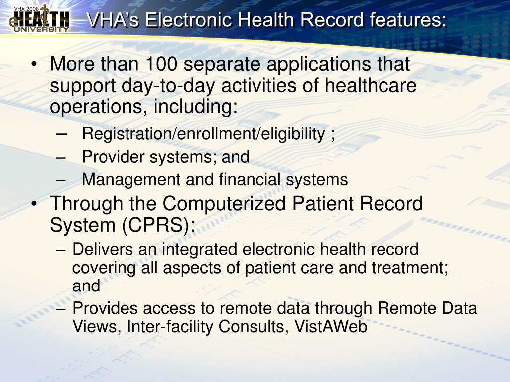 VHA's Electronic Health Record features: