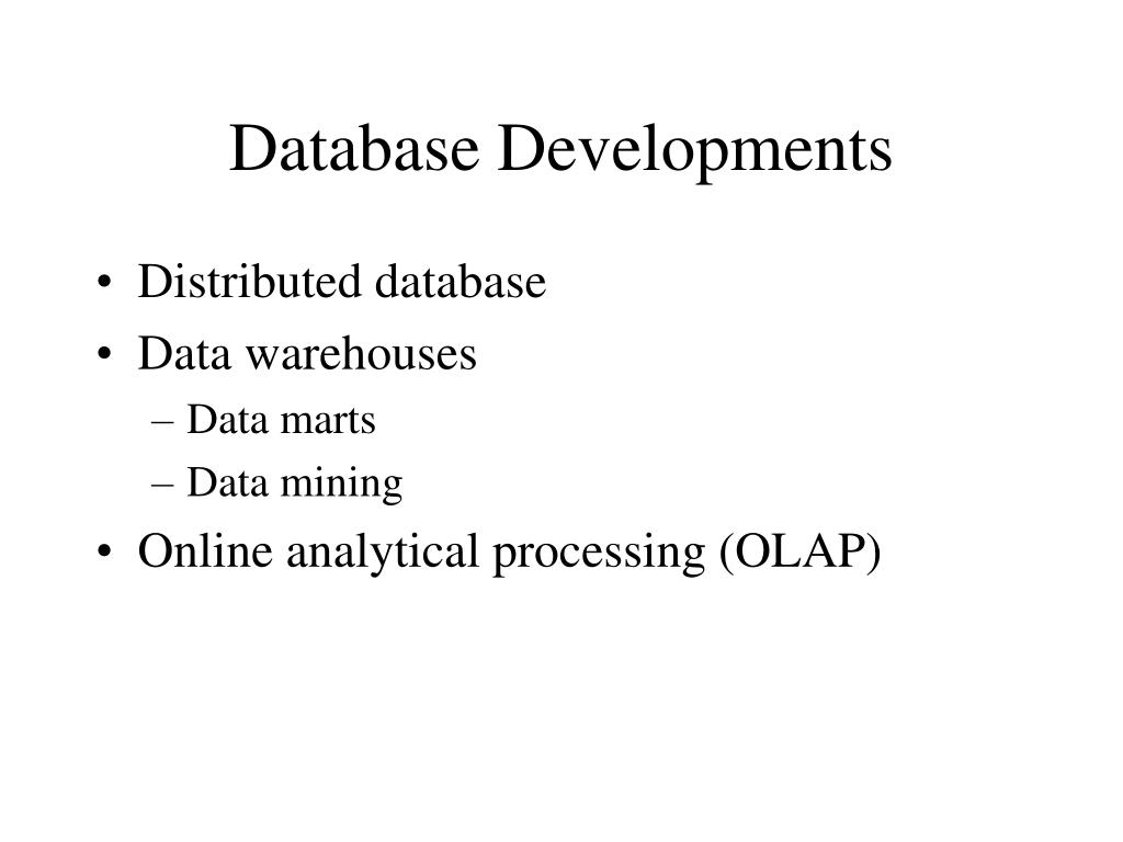 Database Developments
