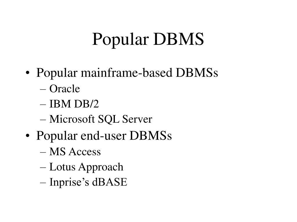 Popular DBMS