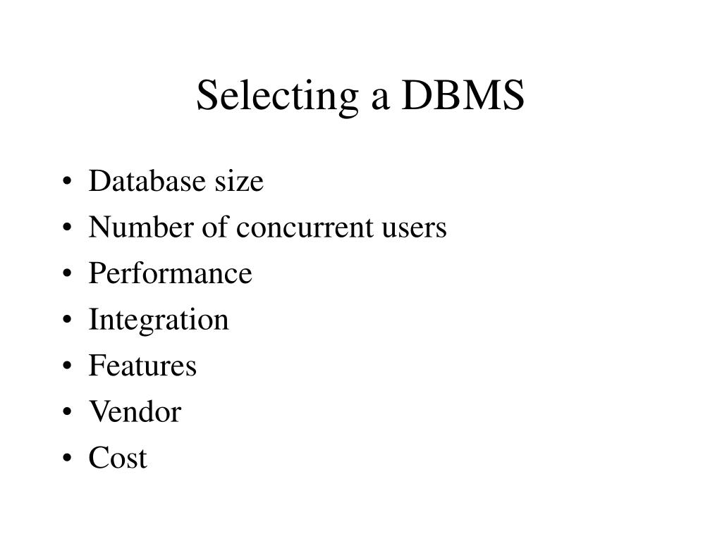 Selecting a DBMS