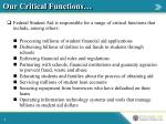 our critical functions