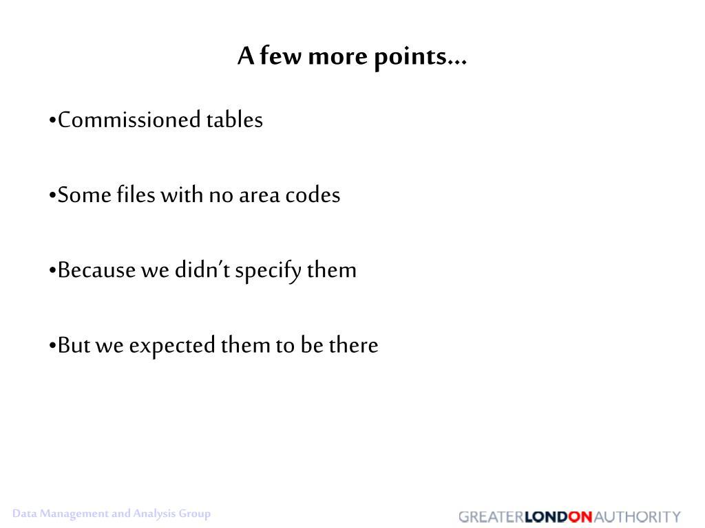 A few more points…