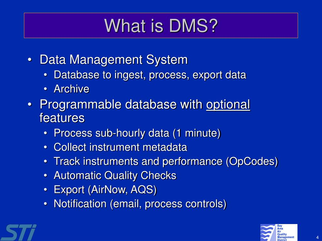 What is DMS?