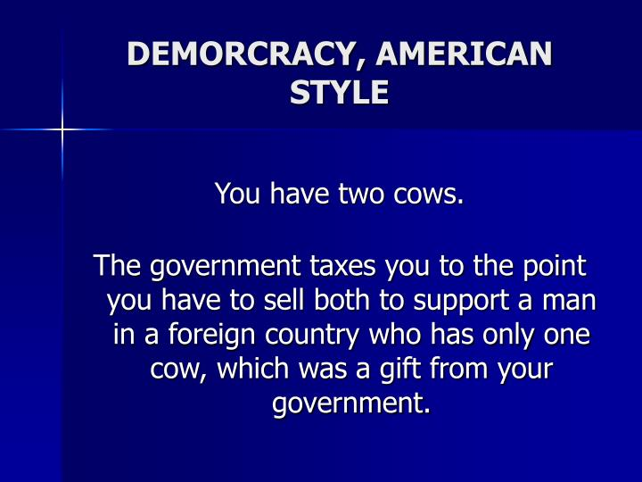 DEMORCRACY, AMERICAN STYLE