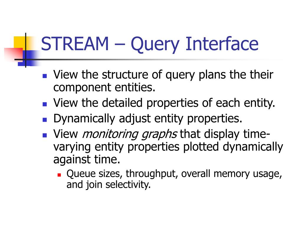STREAM – Query Interface