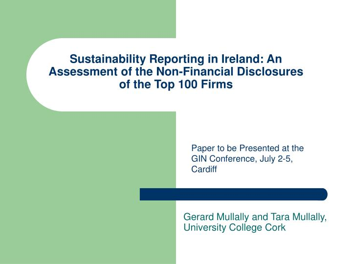 Sustainability Reporting in Ireland: An Assessment of the Non-Financial Disclosures of the Top 100 F...
