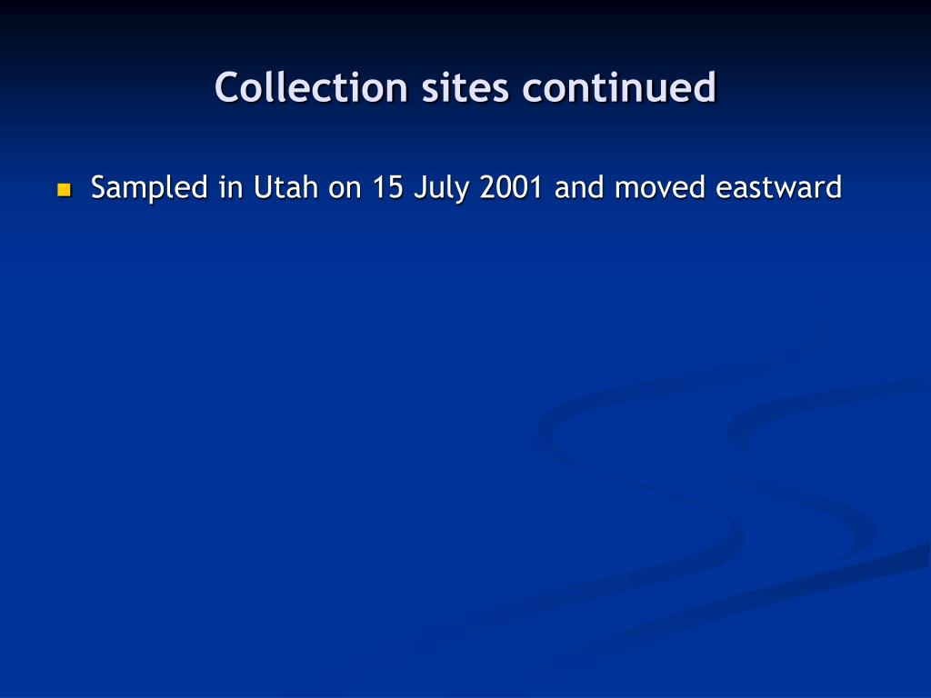 Collection sites continued