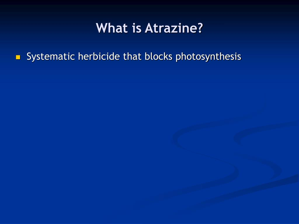 What is Atrazine?