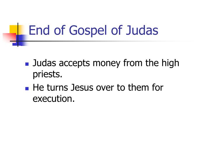 End of Gospel of Judas
