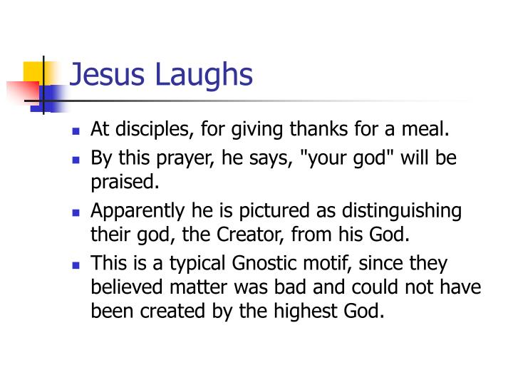 Jesus Laughs