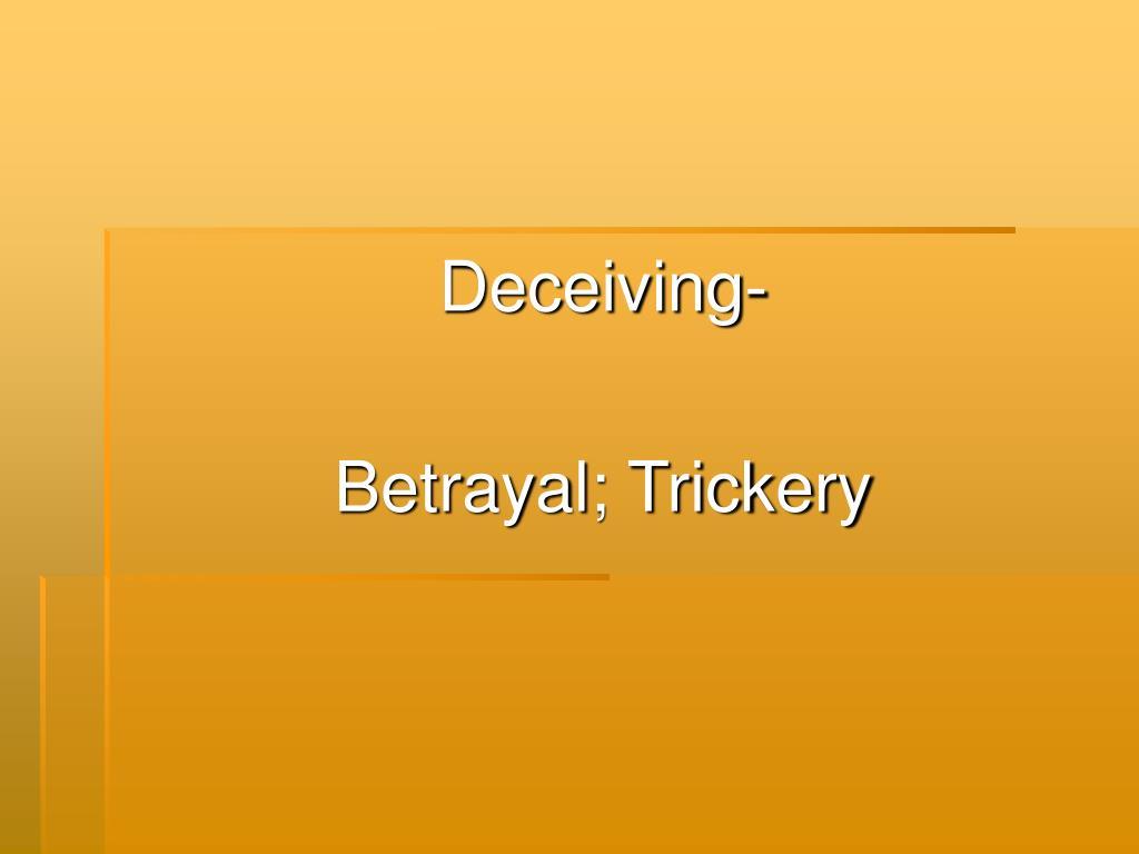 Deceiving-