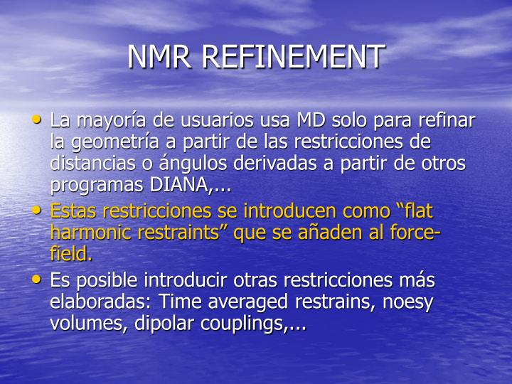 NMR REFINEMENT