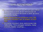 nmr refinement