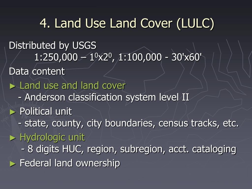 4. Land Use Land Cover (LULC)