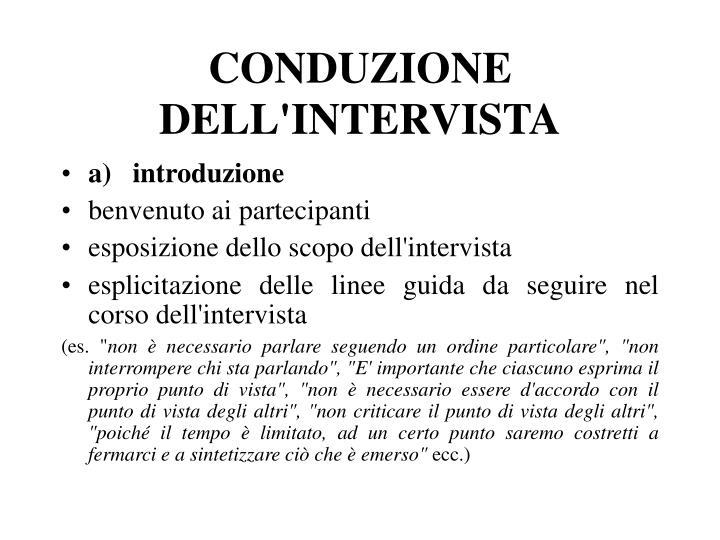 CONDUZIONE DELL'INTERVISTA