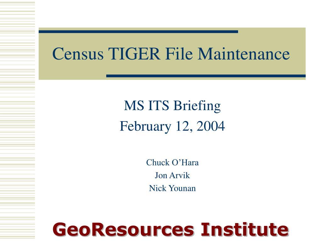 Census TIGER File Maintenance