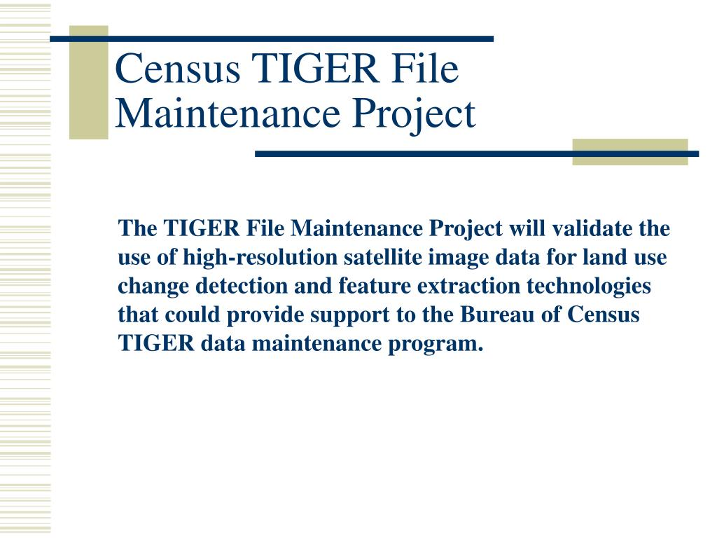 Census TIGER File Maintenance Project