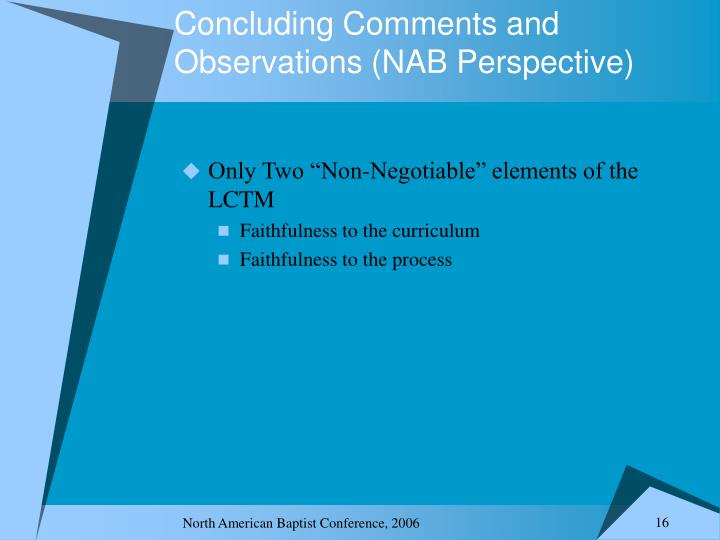 Concluding Comments and Observations (NAB Perspective)