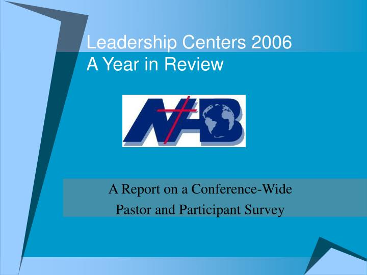 Leadership centers 2006 a year in review